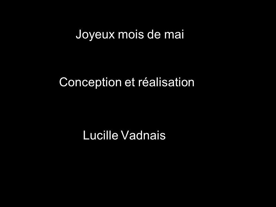 Conception et réalisation Lucille Vadnais Joyeux mois de mai