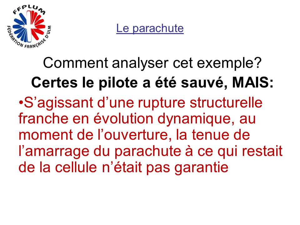 Le parachute Comment analyser cet exemple.