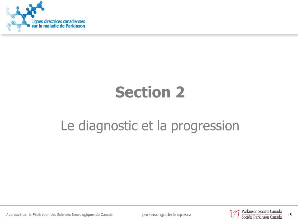15 Le diagnostic et la progression Section 2