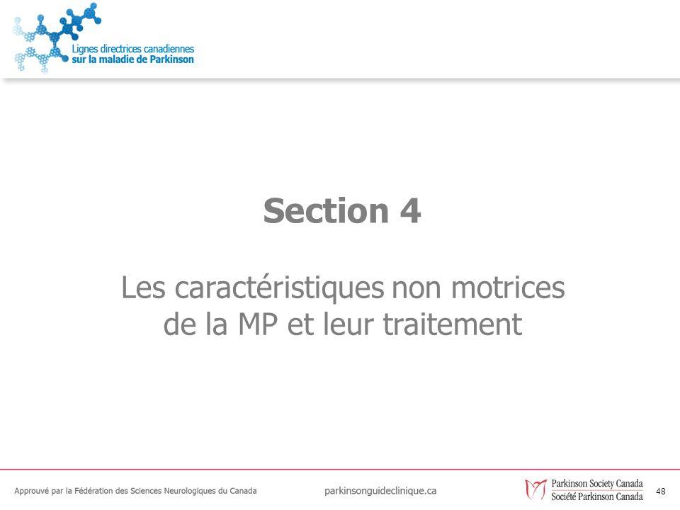 48 Les caractéristiques non motrices de la MP et leur traitement Section 4