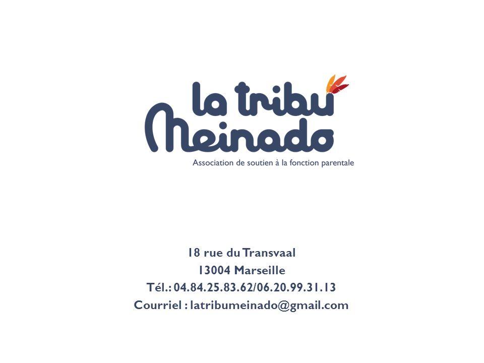 18 rue du Transvaal 13004 Marseille Tél.: 04.84.25.83.62/06.20.99.31.13 Courriel : latribumeinado@gmail.com
