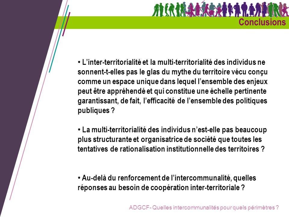 ADGCF- Quelles intercommunalités pour quels périmètres ? Linter-territorialité et la multi-territorialité des individus ne sonnent-t-elles pas le glas