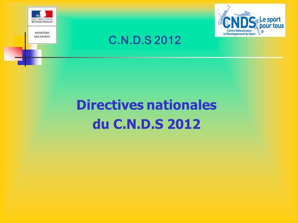 C.N.D.S 2012 Directives nationales du C.N.D.S 2012