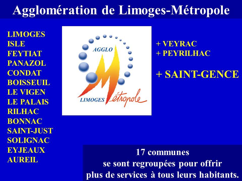Agglomération de Limoges-Métropole 17 communes se sont regroupées pour offrir plus de services à tous leurs habitants. LIMOGES ISLE FEYTIAT PANAZOL CO