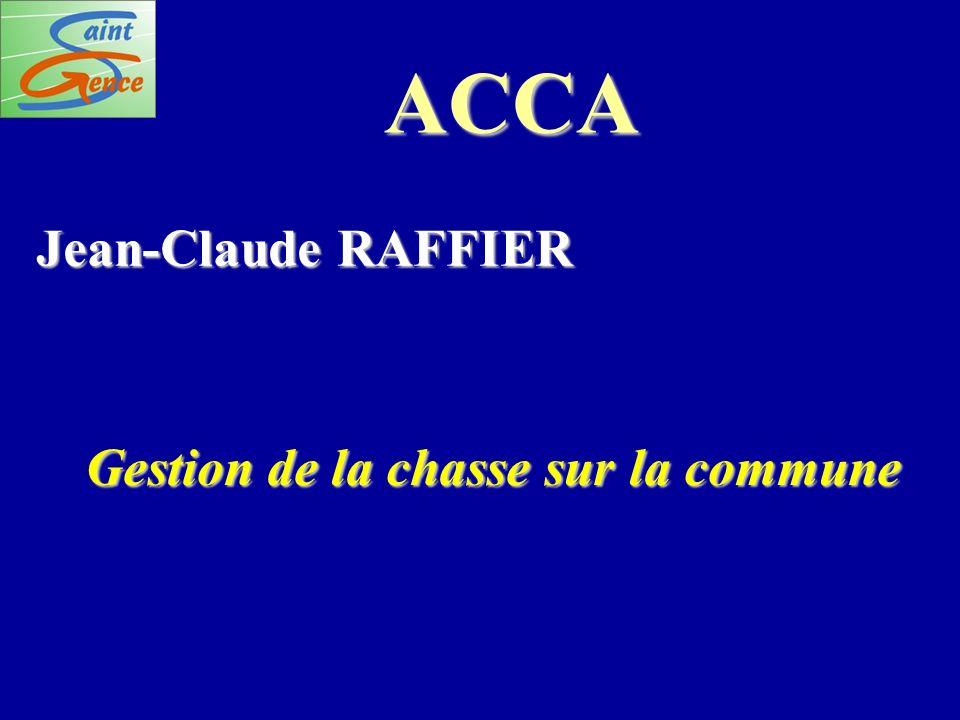 ACCA Jean-Claude RAFFIER Gestion de la chasse sur la commune