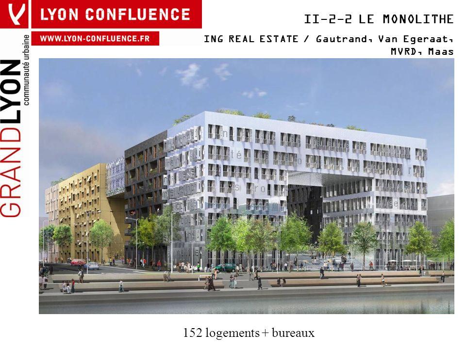 II-2-2 LE MONOLITHE ING REAL ESTATE / Gautrand, Van Egeraat, MVRD, Maas 152 logements + bureaux