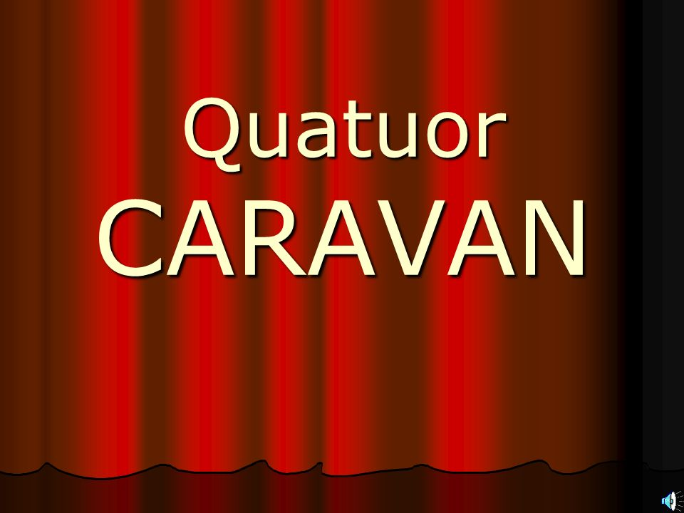 Quatuor CARAVAN