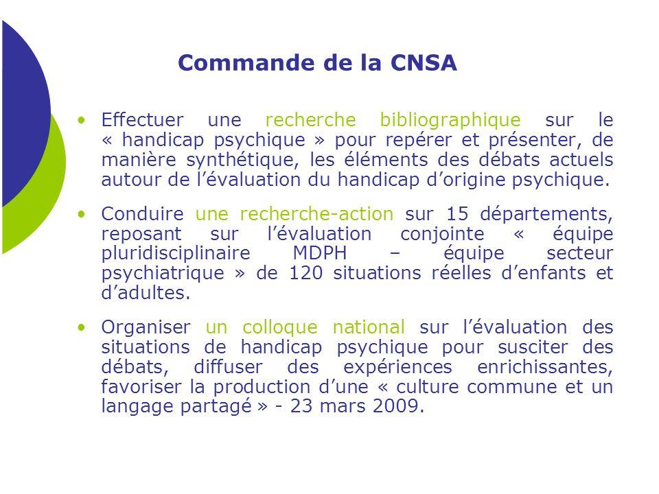 Commande de la CNSA Effectuer une recherche bibliographique sur le « handicap psychique » pour repérer et présenter, de manière synthétique, les éléme