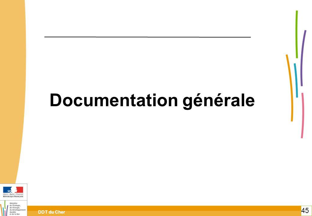 DDT du Cher 45 Documentation générale 45