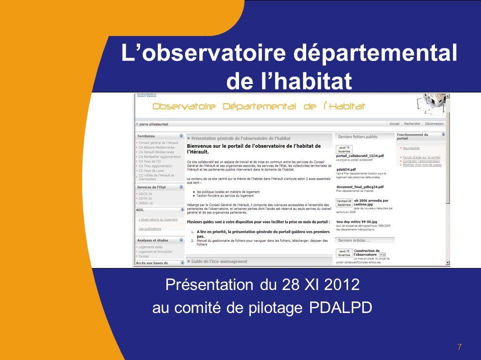 Présentation du 28 XI 2012 au comité de pilotage PDALPD Lobservatoire départemental de lhabitat 7