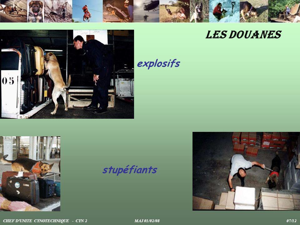 Les douanes explosifs stupéfiants CHEF DUNITE CYNOTECHNIQUE - CYN 2 MAJ 01/02/08 07/12