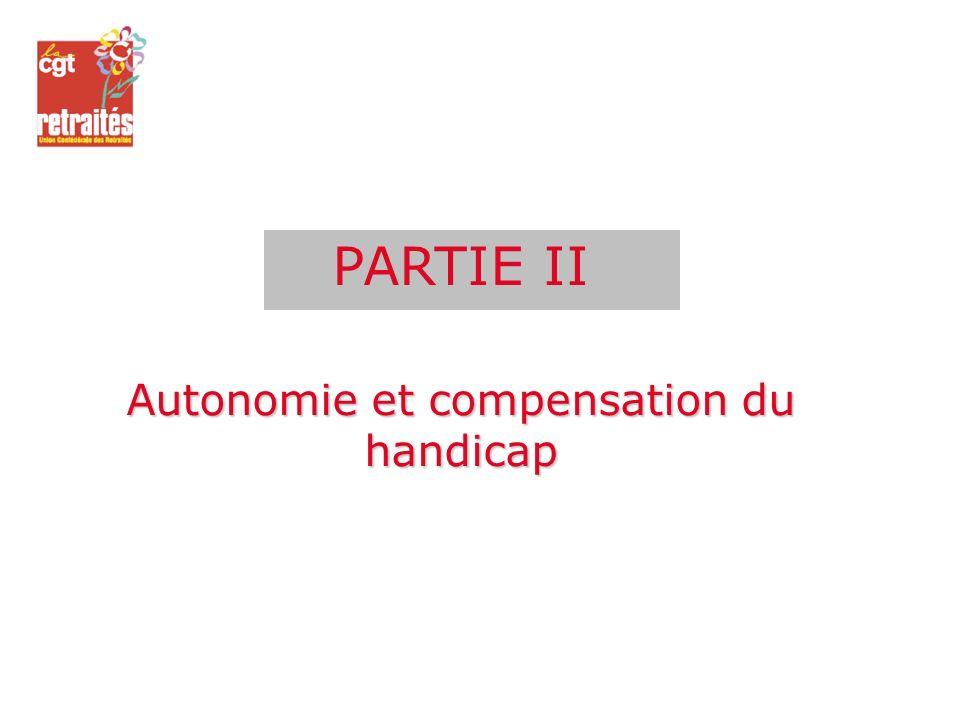 PARTIE II Autonomie et compensation du handicap