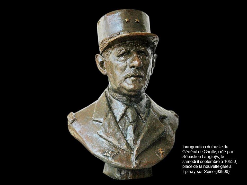 Inauguration du buste du Général de Gaulle, créé par Sébastien Langloÿs, le samedi 8 septembre à 10h30, place de la nouvelle gare à Epinay-sur-Seine (