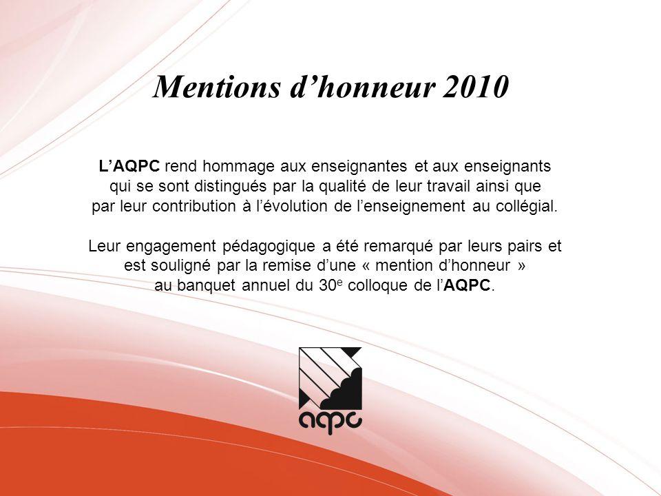 LAQPC rend hommage aux enseignantes et aux enseignants qui se sont distingués par la qualité de leur travail ainsi que par leur contribution à lévolut