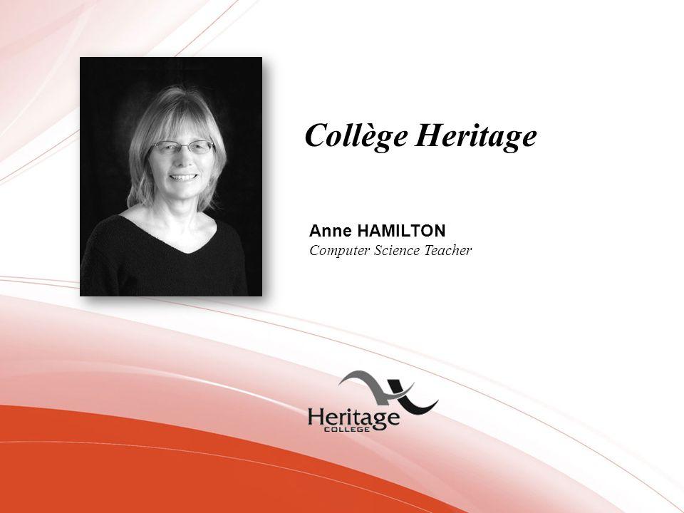 Collège Heritage Anne HAMILTON Computer Science Teacher