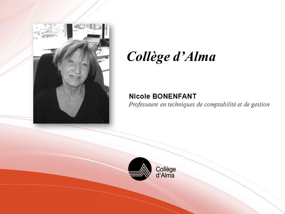 Collège dAlma Nicole BONENFANT Professeure en techniques de comptabilité et de gestion