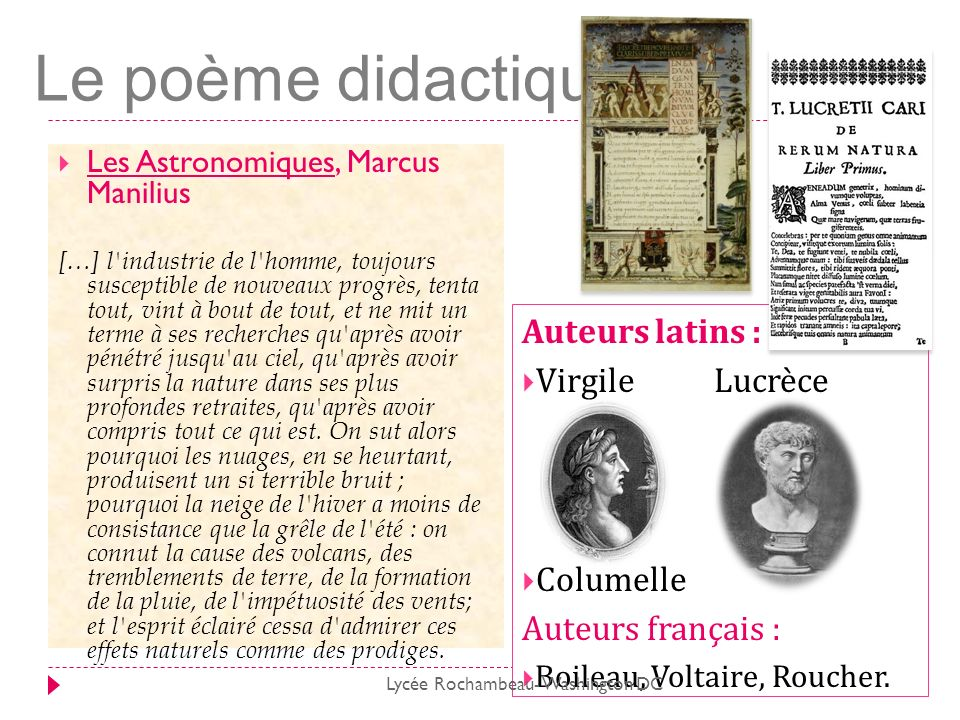 Le poème didactique Les Astronomiques, Marcus Manilius […] l'industrie de l'homme, toujours susceptible de nouveaux progrès, tenta tout, vint à bout d