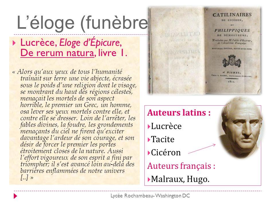 Léloge (funèbre) Lucrèce, Eloge dÉpicure, De rerum natura, livre 1. « Alors quaux yeux de tous lhumanité traînait sur terre une vie abjecte, écrasée s