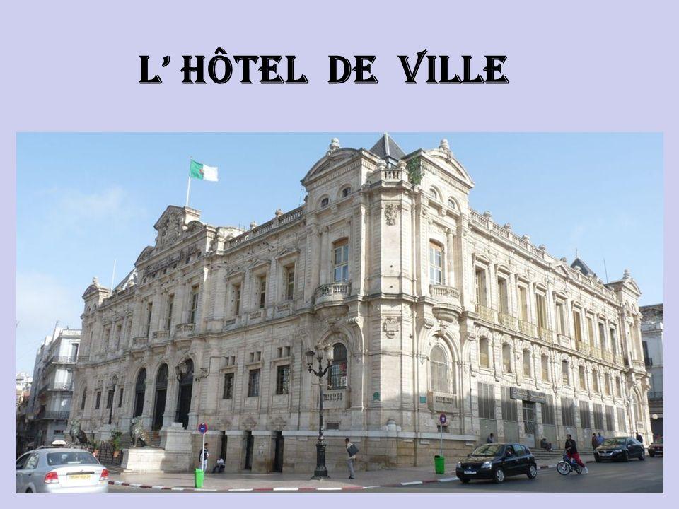 Oran : Hôtel de Ville.