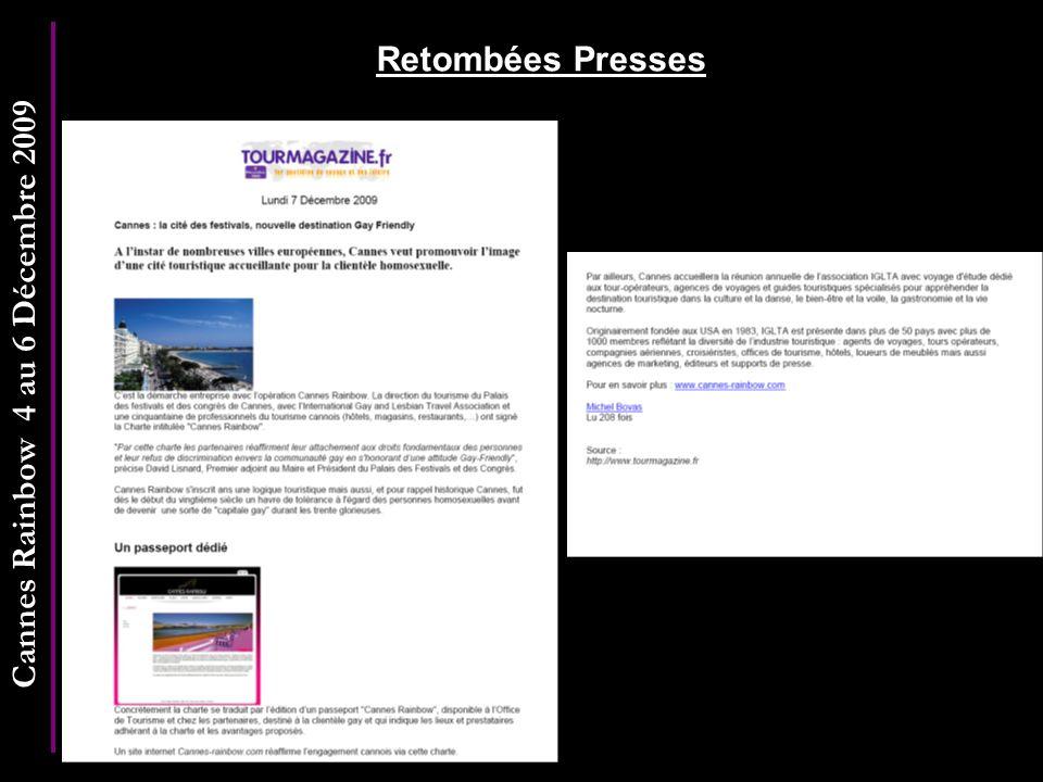 Cannes Rainbow 4 au 6 Décembre 2009 Retombées Presses