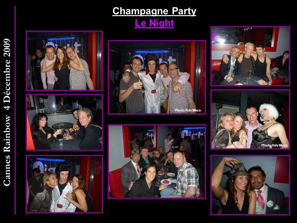 Cannes Rainbow 4 Décembre 2009 Champagne Party Le Night Photo Rdv Mecs