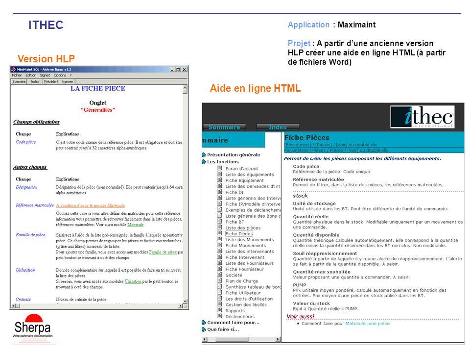 ITHEC Version HLP Application : Maximaint Projet : A partir dune ancienne version HLP créer une aide en ligne HTML (à partir de fichiers Word) Aide en