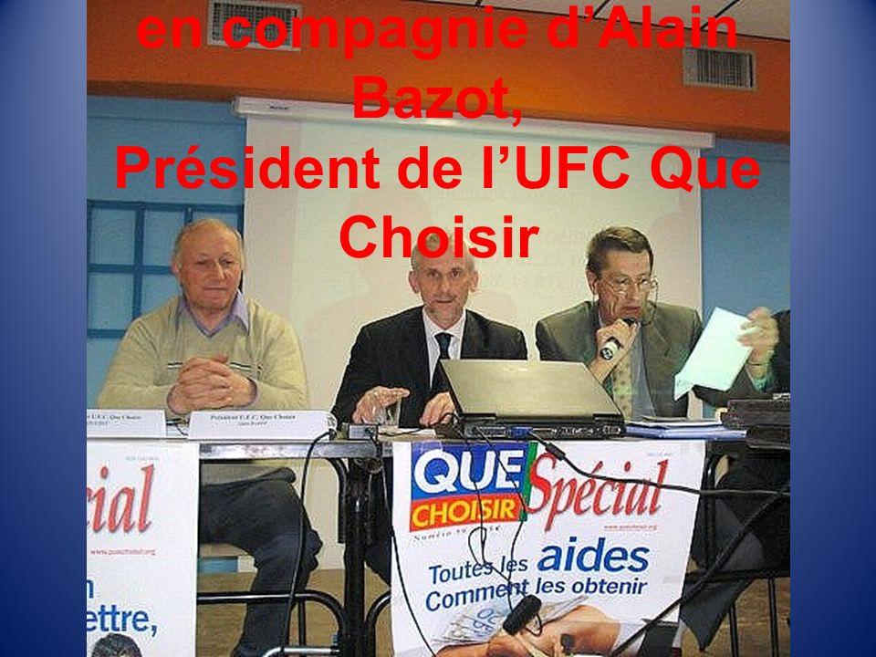 Engagement associatif: en compagnie dAlain Bazot, Président de lUFC Que Choisir