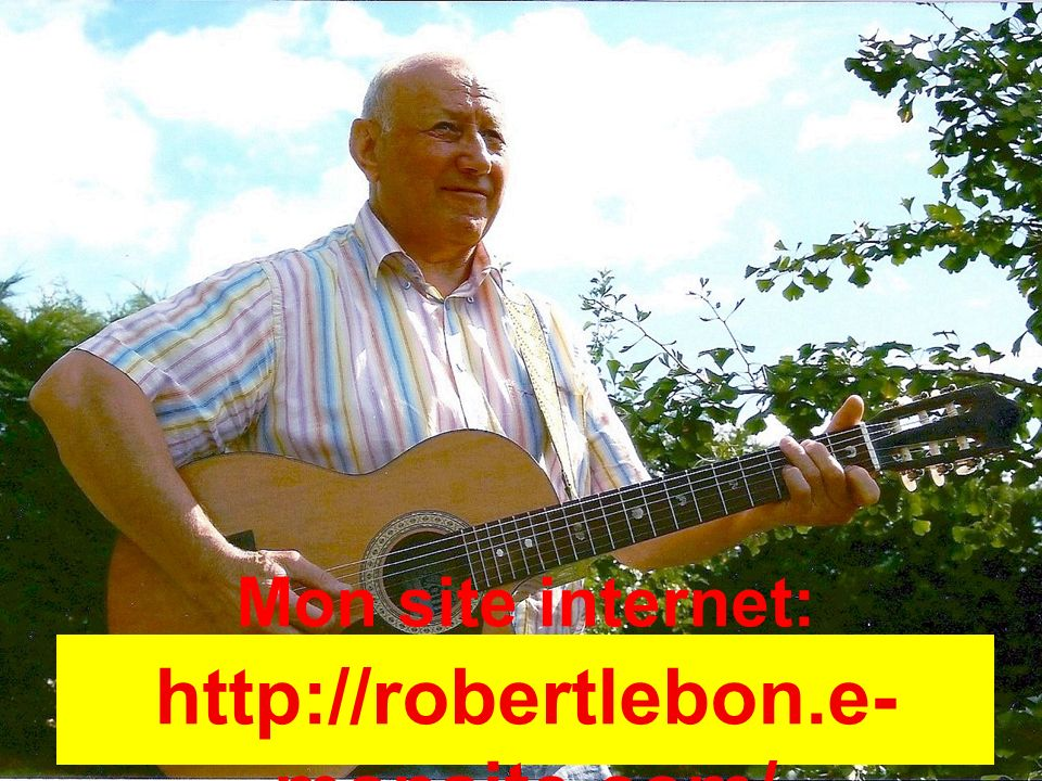 Mon site internet: http://robertlebon.e- monsite.com/