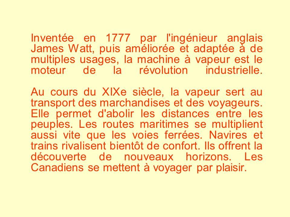 Inventée en 1777 par l'ingénieur anglais James Watt, puis améliorée et adaptée à de multiples usages, la machine à vapeur est le moteur de la révoluti