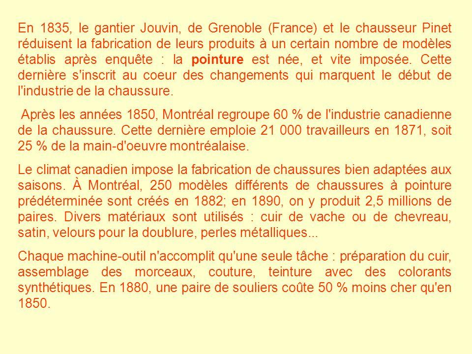 En 1835, le gantier Jouvin, de Grenoble (France) et le chausseur Pinet réduisent la fabrication de leurs produits à un certain nombre de modèles établ