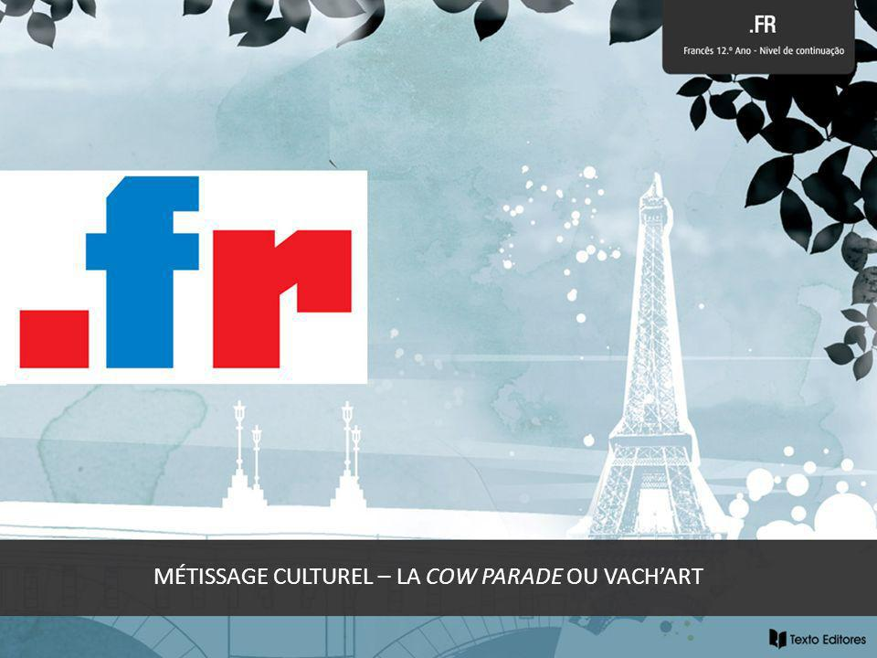 MÉTISSAGE CULTUREL – LA COW PARADE OU VACHART