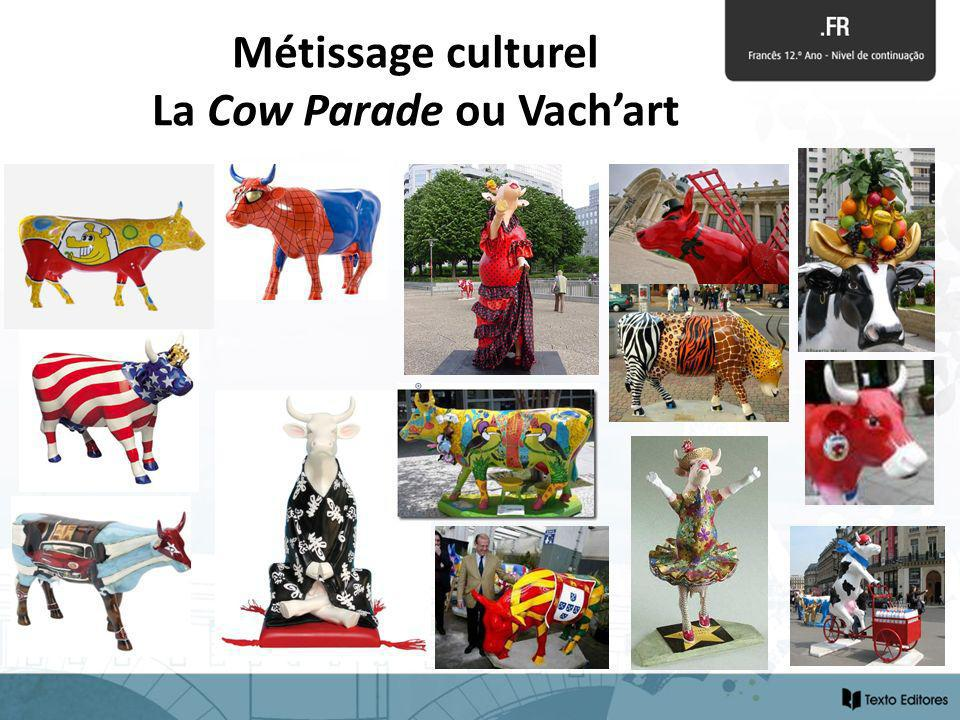 Métissage culturel La Cow Parade ou Vachart