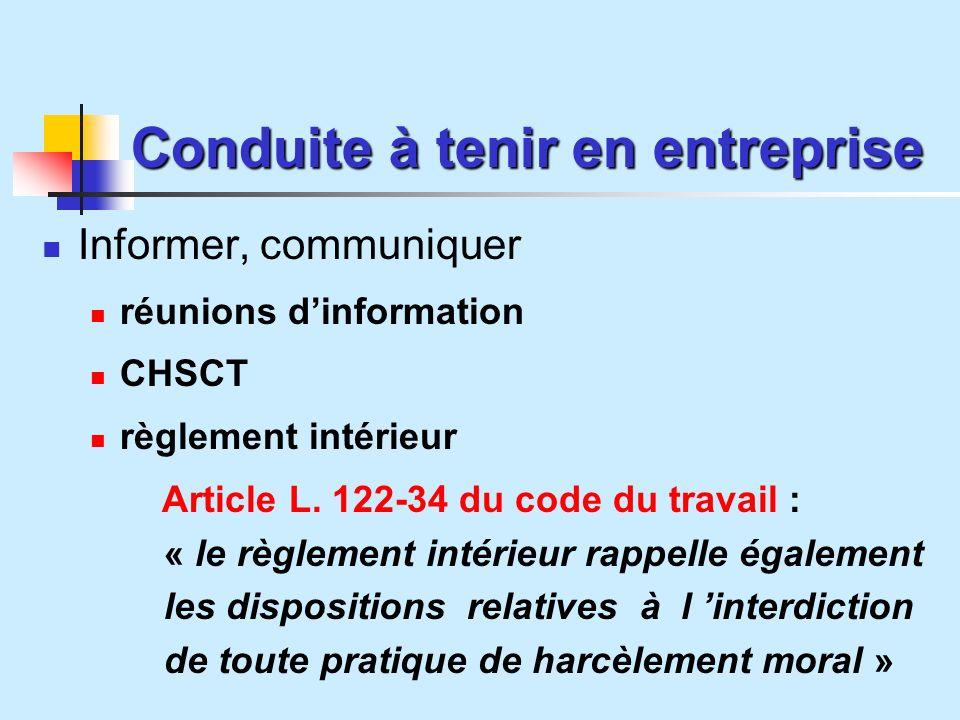 Conduite à tenir en entreprise Informer, communiquer réunions dinformation CHSCT règlement intérieur Article L.