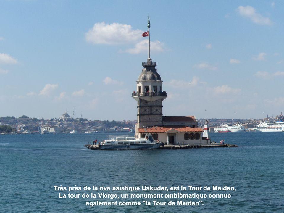 Très près de la rive asiatique Uskudar, est la Tour de Maiden, La tour de la Vierge, un monument emblématique connue également comme la Tour de Maiden .