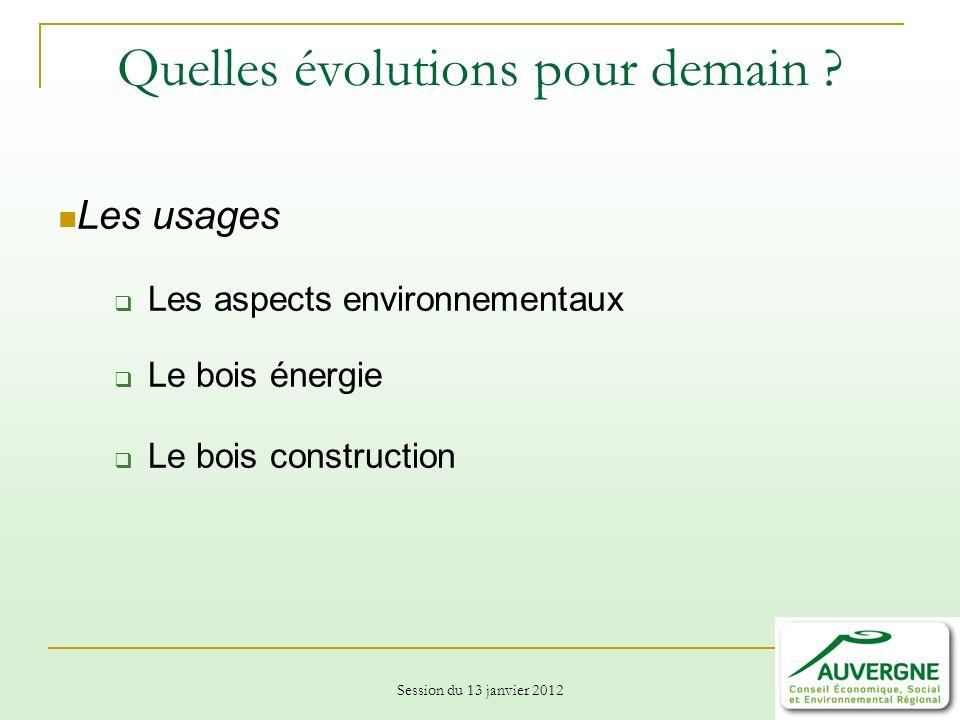 Session du 13 janvier 2012 Quelles évolutions pour demain .