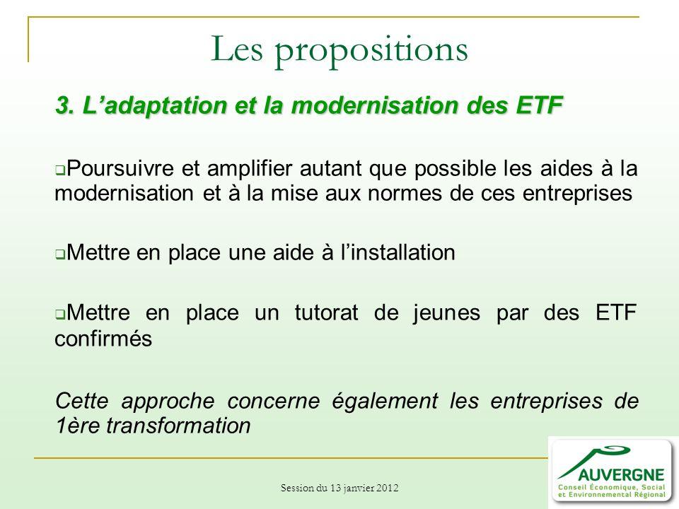 Session du 13 janvier 2012 Les propositions 3.