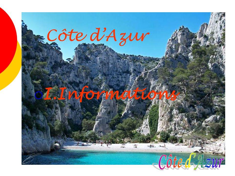 La Côte d Azur offre à tous ses visiteurs une quantité invraisemblable de paysages différents.