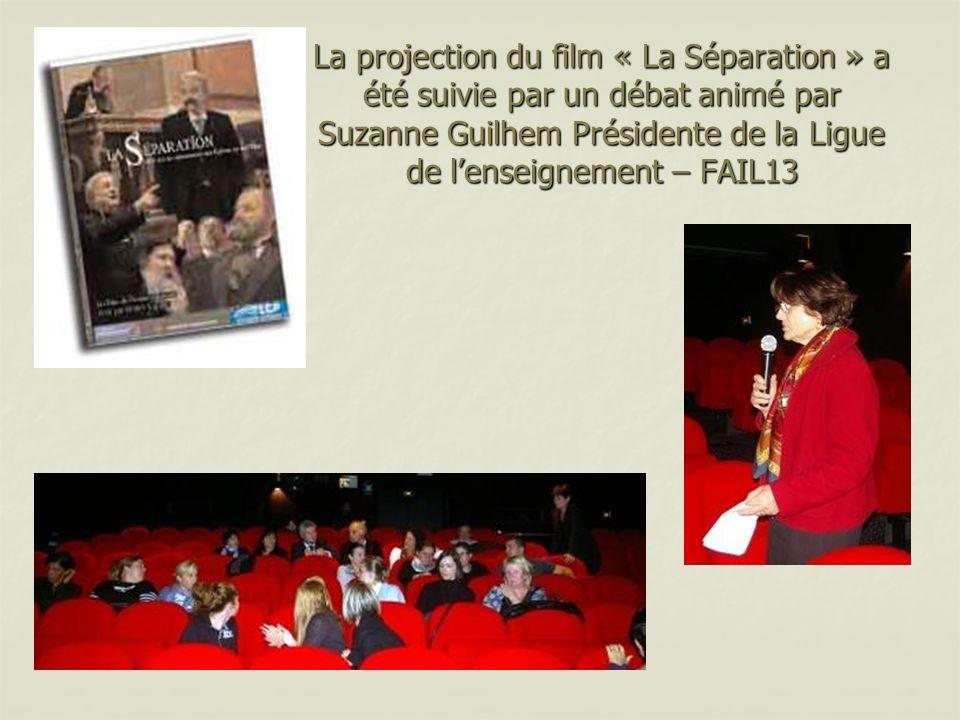 La projection du film « La Séparation » a été suivie par un débat animé par Suzanne Guilhem Présidente de la Ligue de lenseignement – FAIL13
