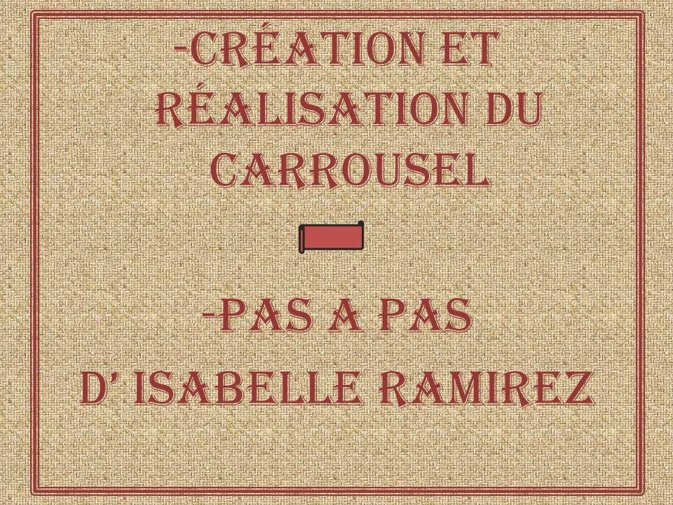 -Création et réalisation du carrousel -Pas a pas d isabelle ramirez