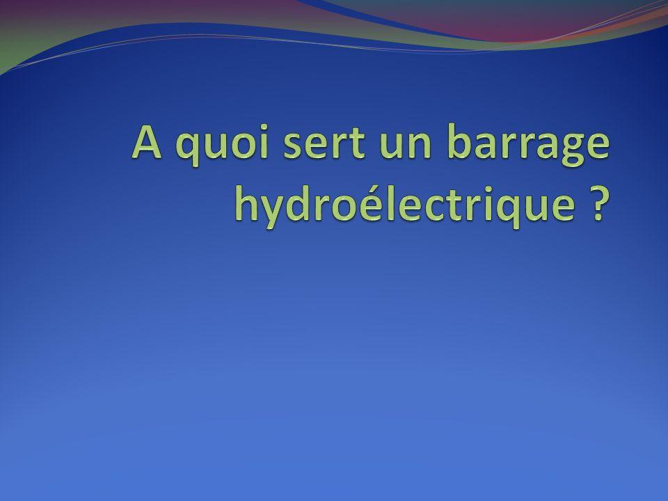 Créer de lélectricité (barrages hydroélectriques) Retenir leau et ainsi protéger les habitations des crues Former des réserves deau douce (donc deau potable) Pour les loisirs (activités nautiques …)