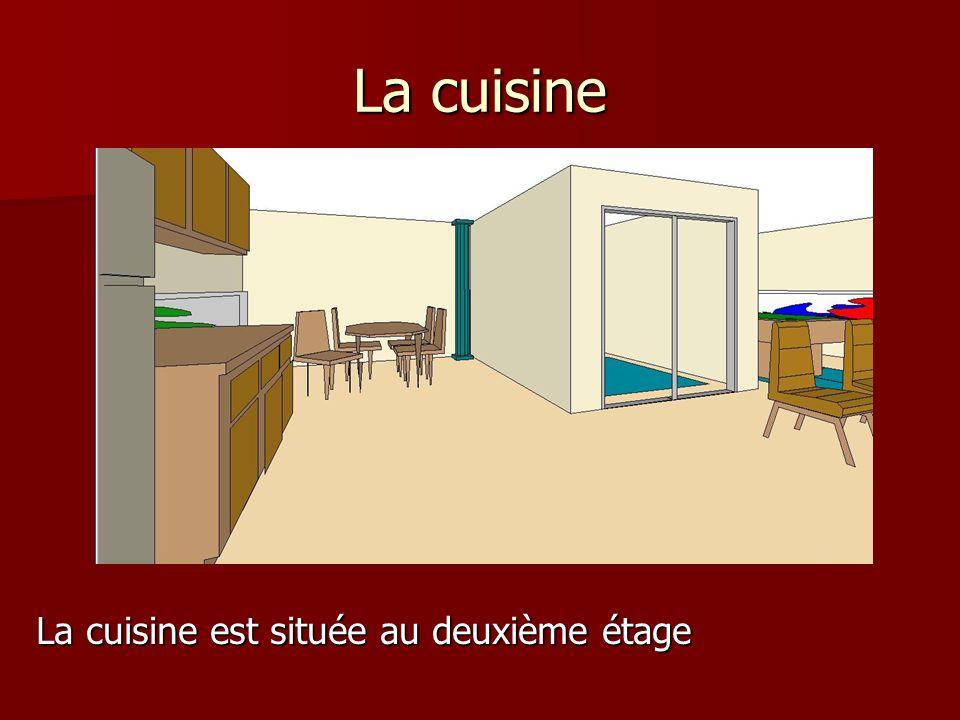 La cuisine La cuisine est située au deuxième étage