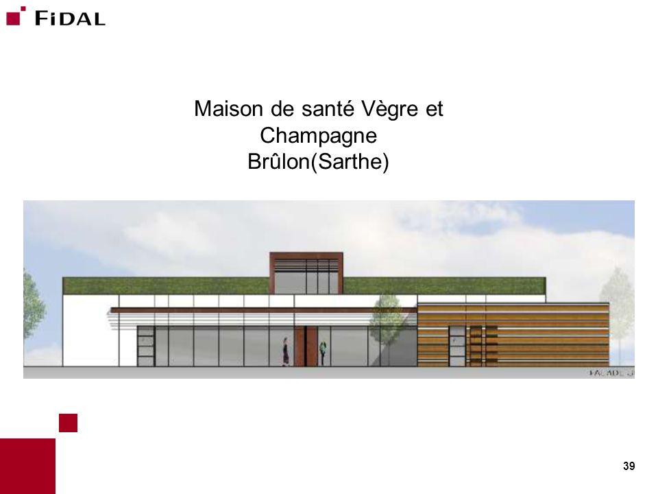 39 Maison de santé Vègre et Champagne Brûlon(Sarthe)