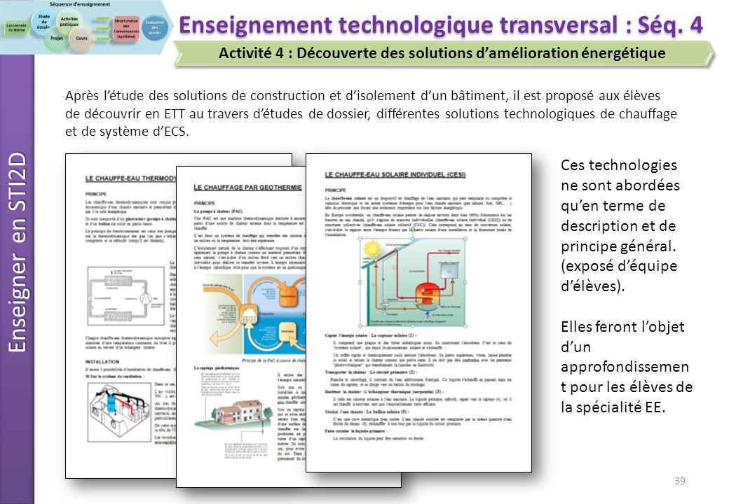 Enseigner en STI2D 39 Enseignement technologique transversal : Séq.