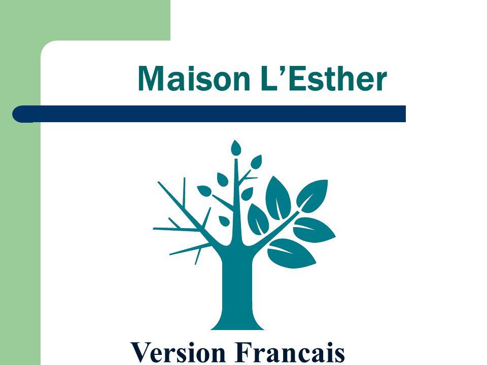 Maison LEsther Version Francais