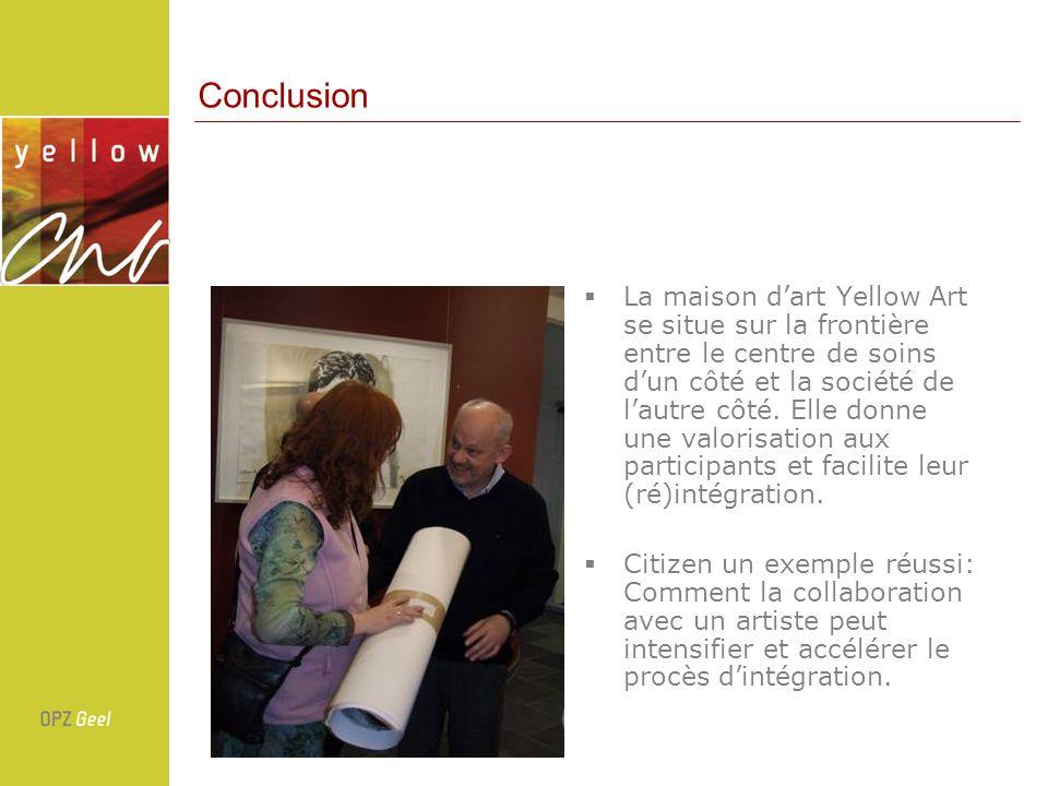 La maison dart Yellow Art se situe sur la frontière entre le centre de soins dun côté et la société de lautre côté. Elle donne une valorisation aux pa