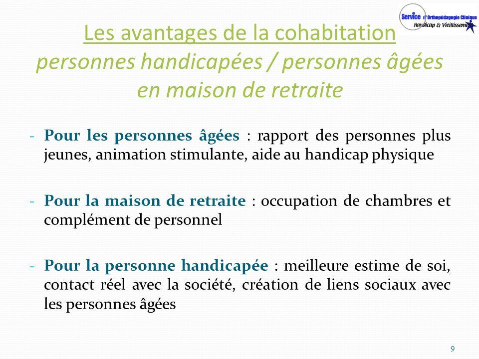 Les avantages de la cohabitation personnes handicapées / personnes âgées en maison de retraite - Pour les personnes âgées : rapport des personnes plus