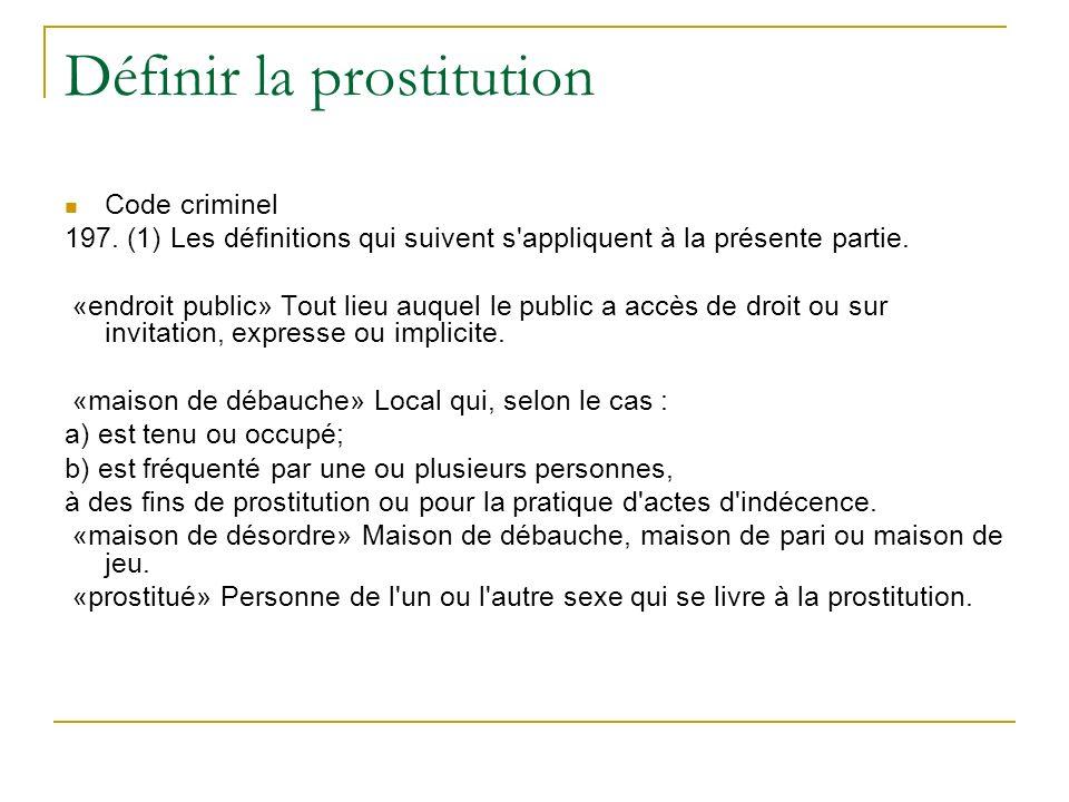 Définir la prostitution Code criminel 197.