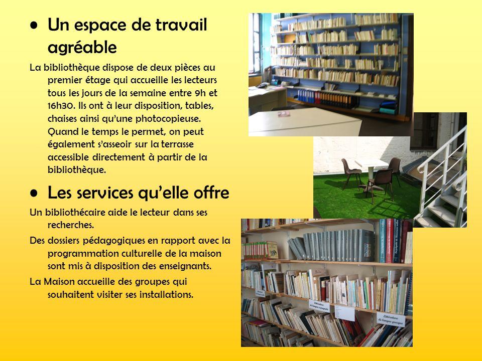 Un espace de travail agréable La bibliothèque dispose de deux pièces au premier étage qui accueille les lecteurs tous les jours de la semaine entre 9h
