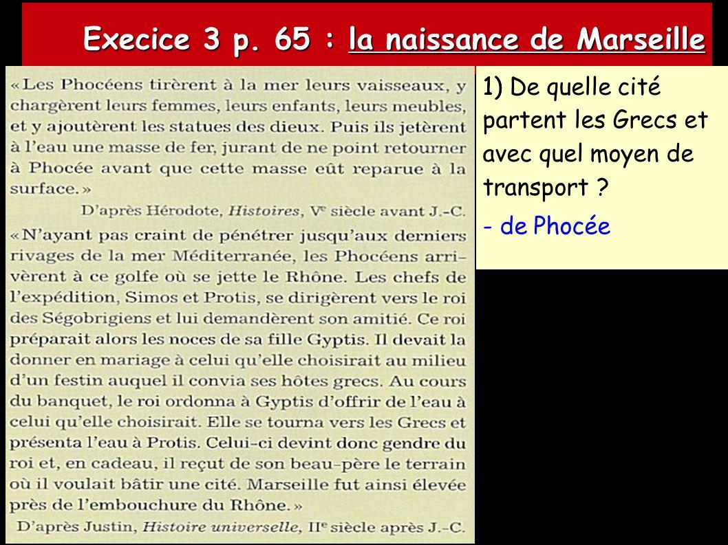 Execice 3 p.65 : la naissance de Marseille Execice 3 p.
