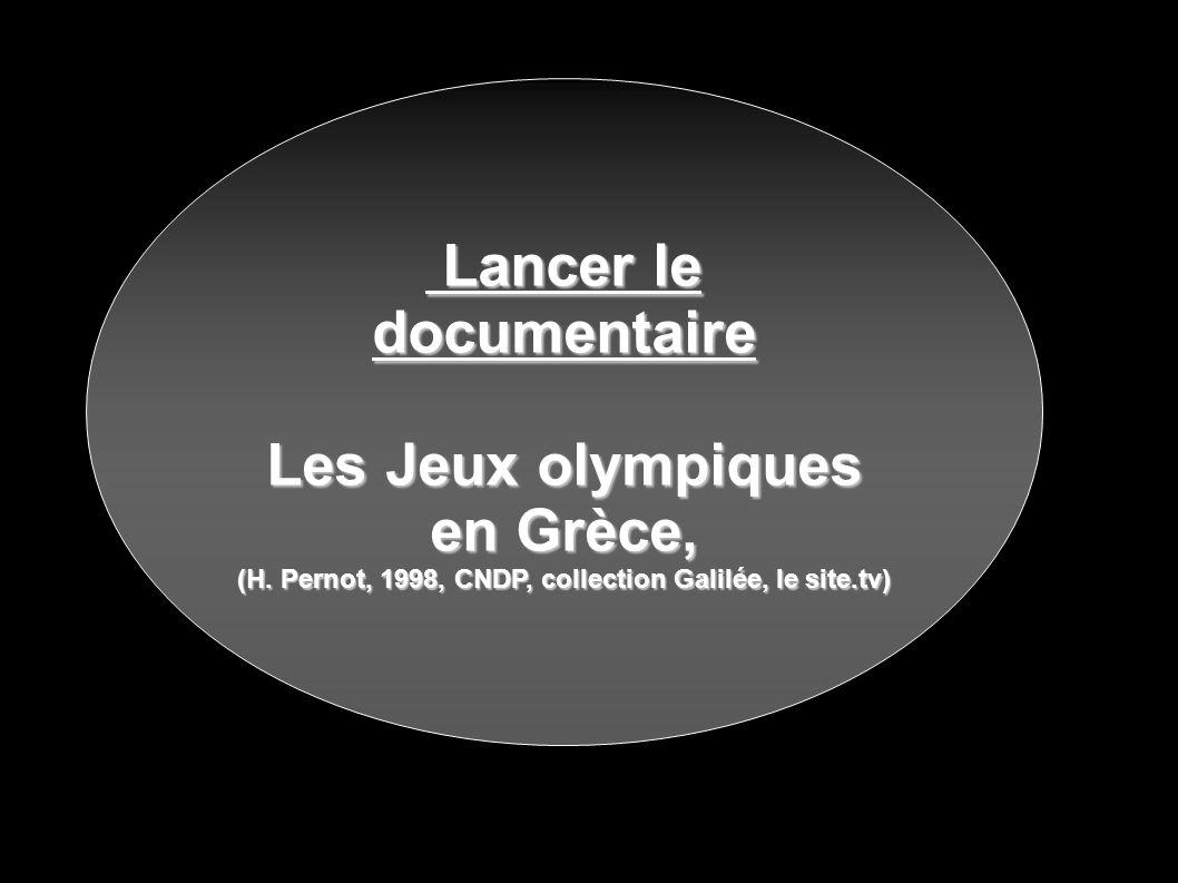 Lancer le documentaire Lancer le documentaire Les Jeux olympiques en Grèce, (H.